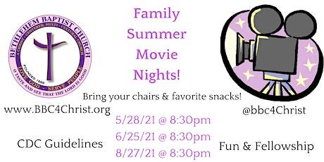 Bethlehem Baptist Church: Summer Movie Night Series! tickets