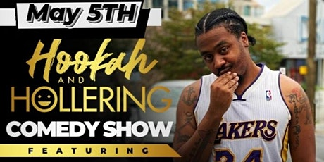 Hookah and Hollering Free Comedy Night tickets