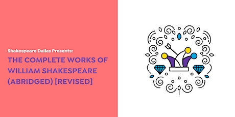 The Complete Works of William Shakespeare (BARK AT THE PARK NIGHT) tickets