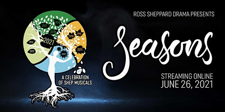Seasons 2021 - A Celebration of SHEP Musicals tickets