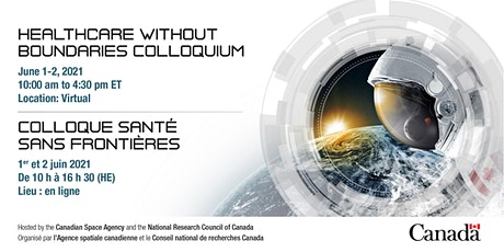 """Healthcare without Boundaries"" 2021 CSA-IRAP Colloquium tickets"
