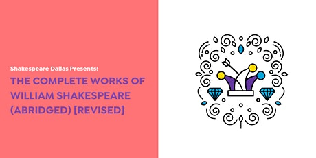 The Complete Works of William Shakespeare (Abridged) [Revised] tickets