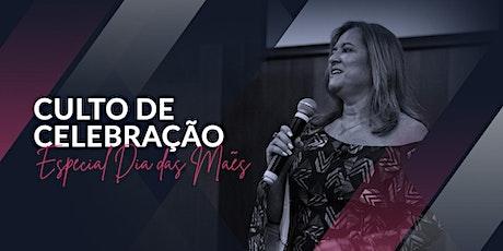 CULTO DE CELEBRAÇÃO | 09/MAIO - 18H00 ingressos