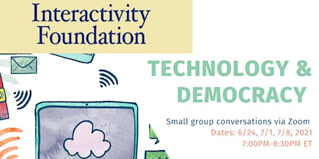 What IF...? Conversations About Technology & Democracy tickets