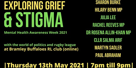 Mental Health Awareness Week: Exploring Grief & Stigma tickets
