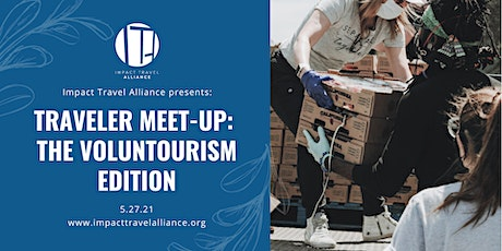 Traveler Meet-Up: The Voluntourism Edition tickets