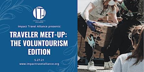 Traveler Meet-Up: The Voluntourism Edition biglietti
