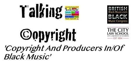 BBMM2021: Talking Copyright-  'Copyright And Producers In/Of Black Music' tickets