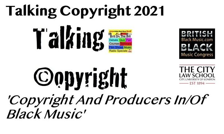 BBMM2021: Talking Copyright-  'Copyright And Producers In/Of Black Music' image