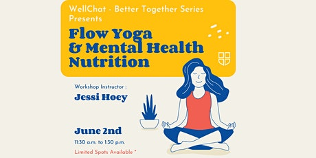 Flow Yoga and Nutrition for Mental Health workshop with Jessi Hoey tickets
