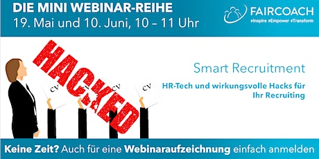 Smart Recruitment: HR-Tech und wirkungsvolle Hacks für Ihr Recruiting Tickets