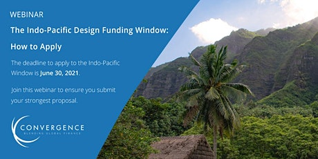 The Indo-Pacific Design Funding Window - How to Apply tickets