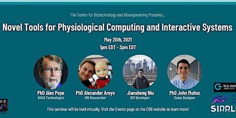 Physiological Computing Tools Webinar tickets