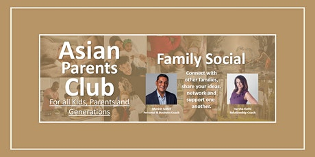 Asian Parents Club - Family Social tickets