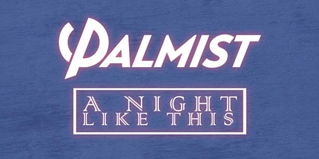 Proper Dose Presents: PALMIST / A NIGHT LIKE THIS / ROYALS + More TBA tickets