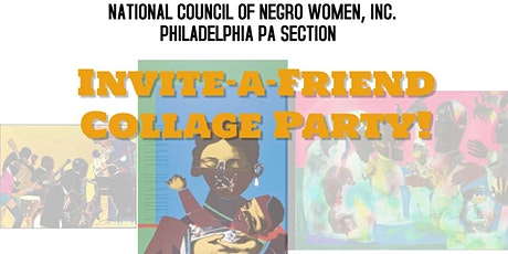 NCNW  Philadelphia PA Section: Invite-A-Friend Collage Party tickets