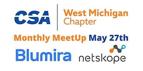 CSA West Michigan - May 27th Virtual MeetUp - SIEM and CASB tickets