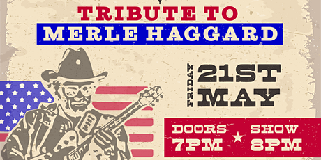 Country Music Songwriters featuring a tribute to Merle Haggard! tickets