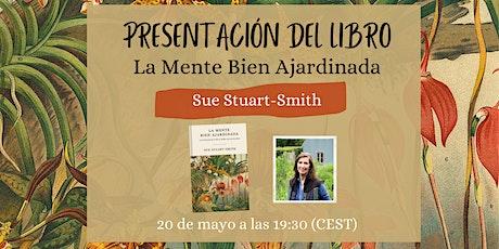 """Presentación del libro """"La Mente Bien Ajardinada"""" entradas"""