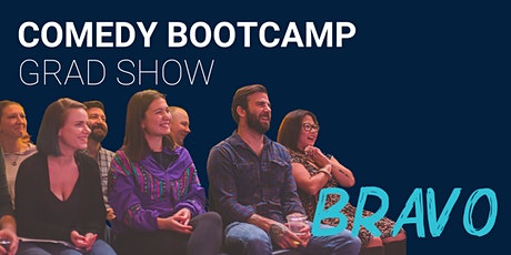 Comedy Bootcamp Bravo Grad Show tickets
