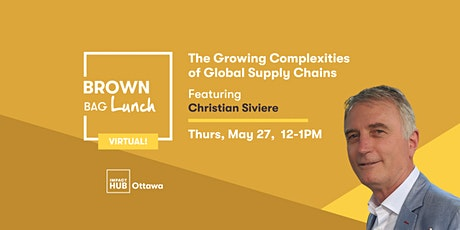 The Growing Complexities of Global Supply Chains tickets
