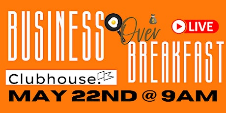 Business Over Breakfast Live tickets
