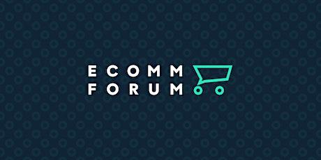 Ecomm Forum 2021 tickets