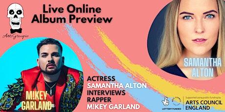 ArtsGroupie Presents: M!key Garland's Live Online Album Preview tickets