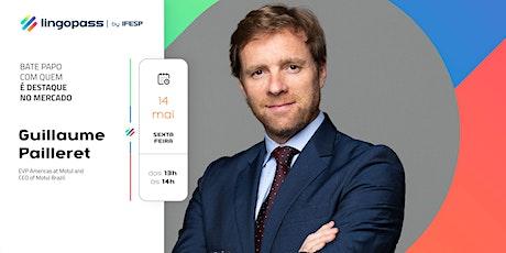 Lingotalks #10 com Guillaume Pailleret, CEO na Motul Brazil ingressos