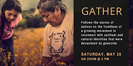 Documentary Film Series: Gather tickets