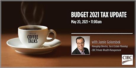 Advocis Coffee Talks: Budget 2021 Tax Update Tickets