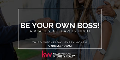 Be Your Own Boss! Real Estate Career Night tickets