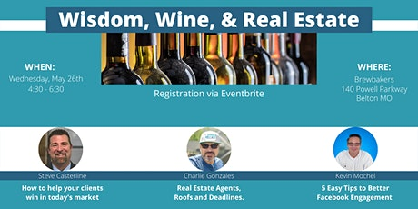 Wisdom, Wine & Real Estate tickets