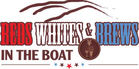 2021 Reds, Whites & Brews in the Boat tickets
