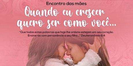 ENCONTRO DE MÃES - IBF KIDS ingressos