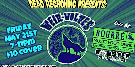 Weir-Wolves tickets