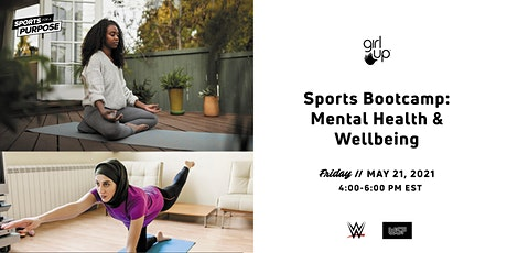 Girl Up Sports Bootcamp: Mental Health and Wellbeing tickets