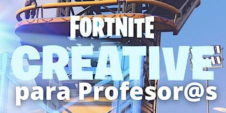 Fortnite Creative para Profesores (Nivel básico) entradas