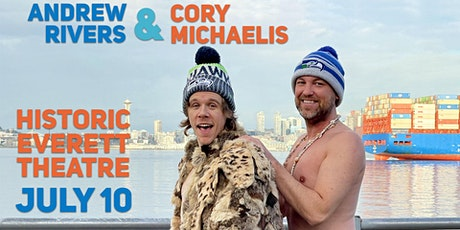 Andrew Rivers & Cory Michaelis at Historic Everett Theatre tickets