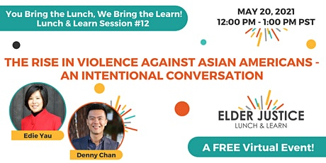 The Rise in Violence Against Asian Americans - An Intentional Conversation tickets