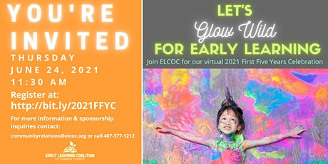 The Early Learning Coalition's virtual 2021 First Five Years Celebration tickets