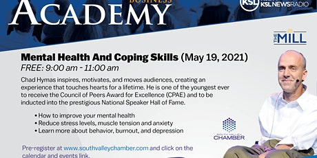 South Valley Chamber Mental Health & Coping Skills Academy - Chad Hyams tickets