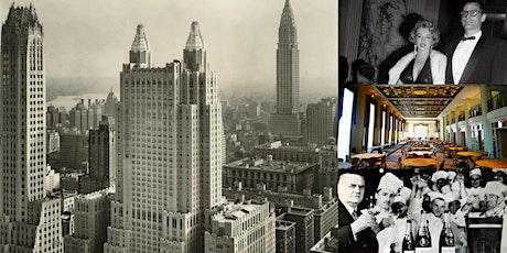 'The Waldorf-Astoria Hotel, Part II: Manhattan's Grandest Hotel' Webinar tickets