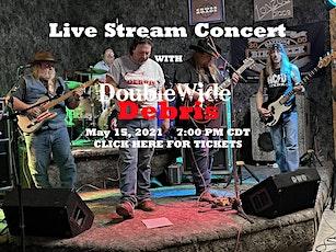 DoubleWide Debris Live Stream Concert tickets