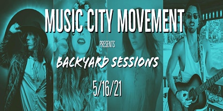 5/16/21 - Music City Movement Presents: Backyard Sessions tickets