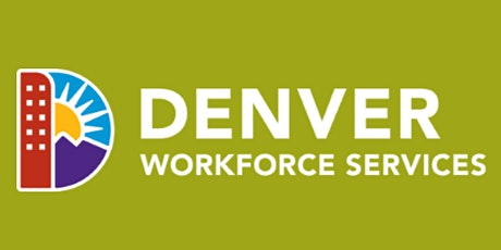 Denver Workforce Services Lunch and Learn - Denver Community Credit Union tickets