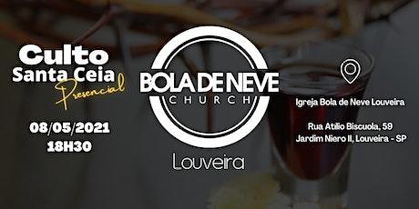 Santa Ceia - Culto Presencial - Sábado 08/05/2021  - BDN Louveira ingressos