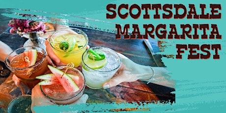 2021 Scottsdale Margarita Fest - Margarita Tasting in Old Town tickets