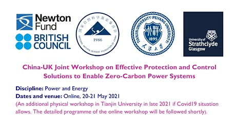 China-UK Workshop : Protection and Control for Zero-Carbon Power Systems tickets