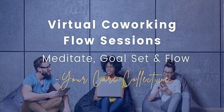 Virtual Coworking with Your Care Collective tickets